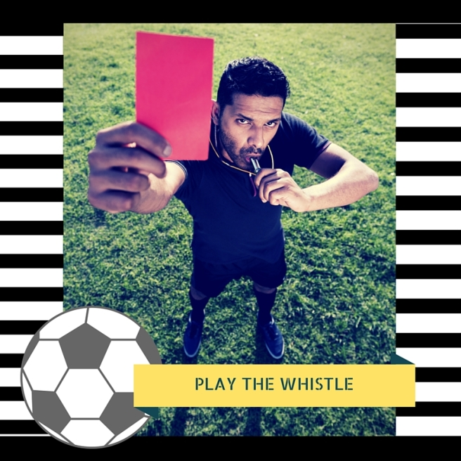 PLAY THE WHISTLE